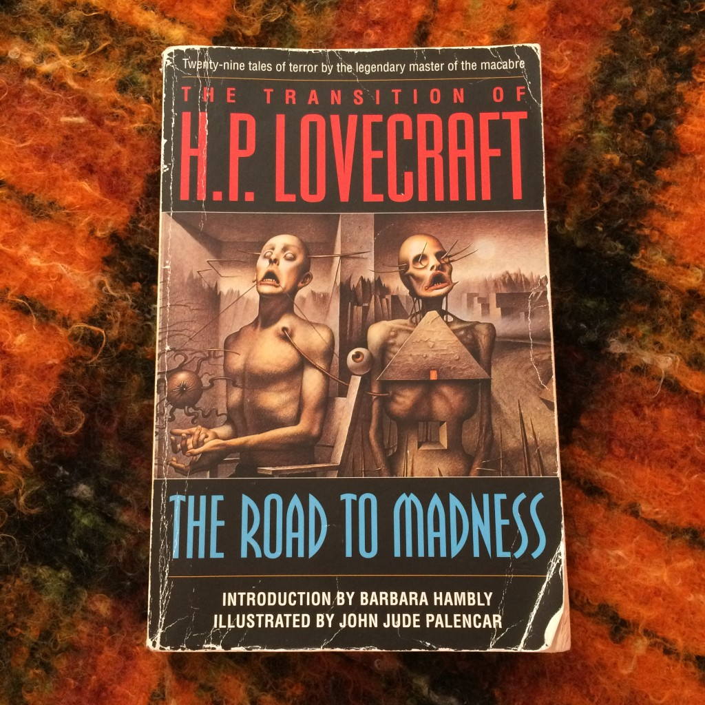 The Road to Madness by HP Lovecraft