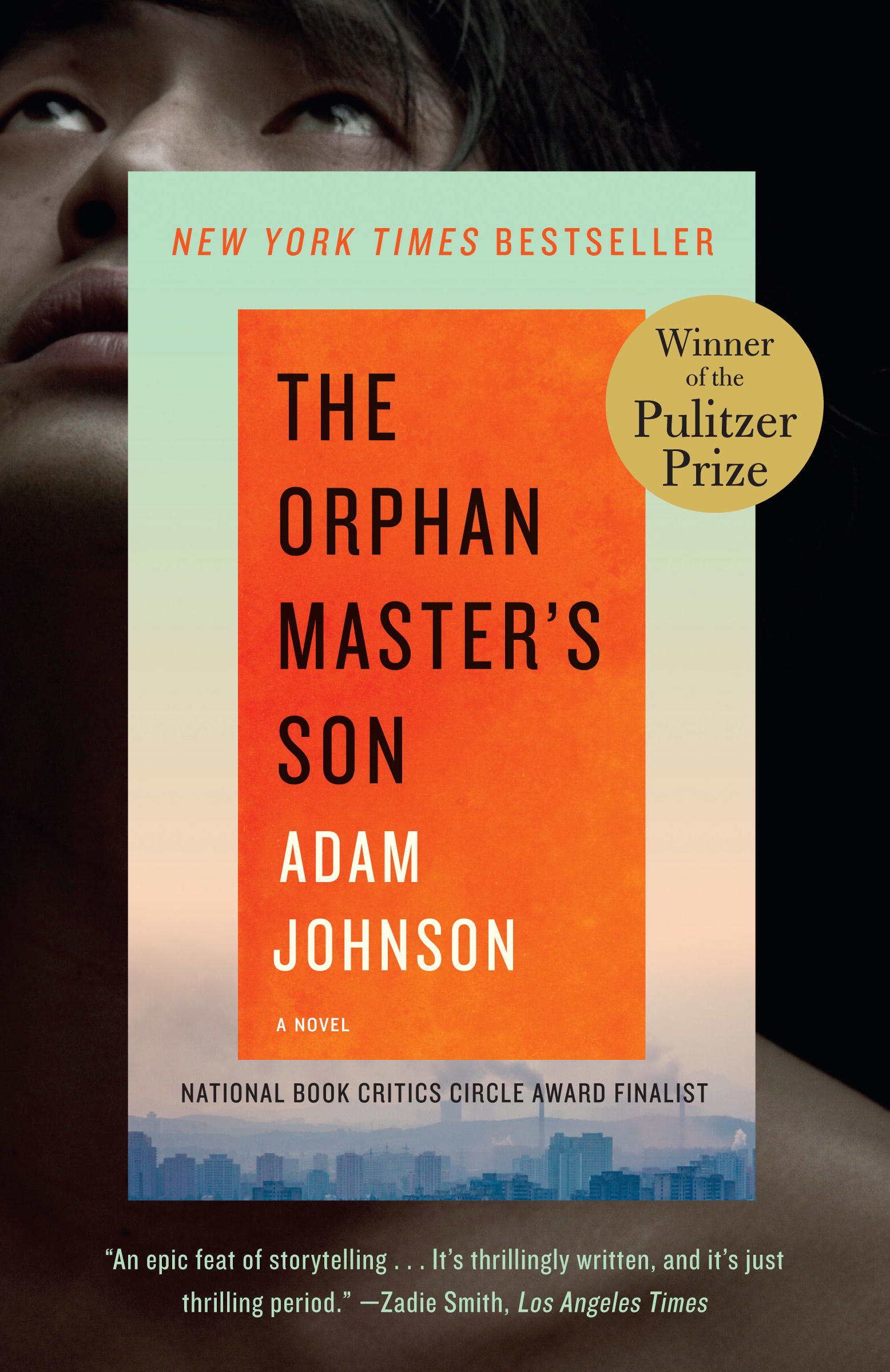 The Orphan Master's Son, winner of the Pulitzer Prize for fiction