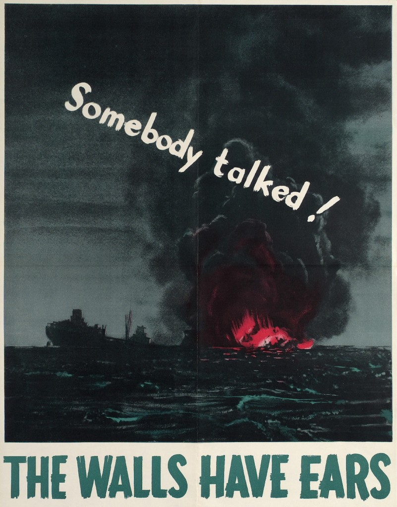 """""""Somebody talked!"""" Poster by Canada's Wartime Information Board circa 1940s. Image via the Toronto Public Library."""